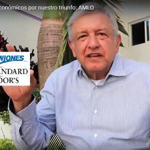 AMLO falsea en video informción de Standard & Poor's sobre Morena