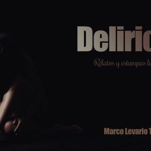 delirios-libro-marco-levario-turcott